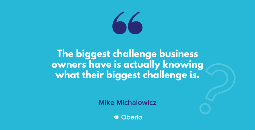 Mike Michalowicz quote on business owner challenges
