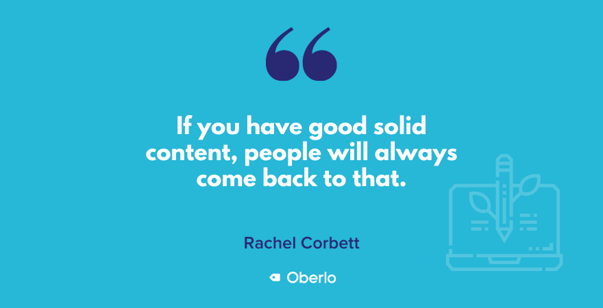 Rachel's quote on having good content