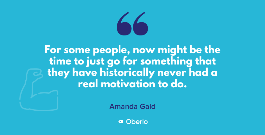 Amanda's quote on finding motivation to do something