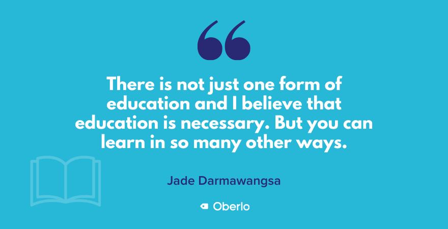 Jade's quote on education