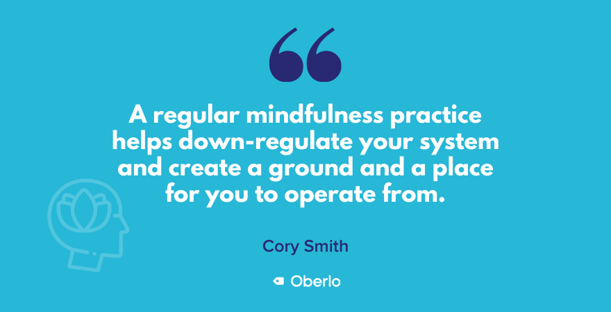 Cory Smith quote on regular mindfulness practice