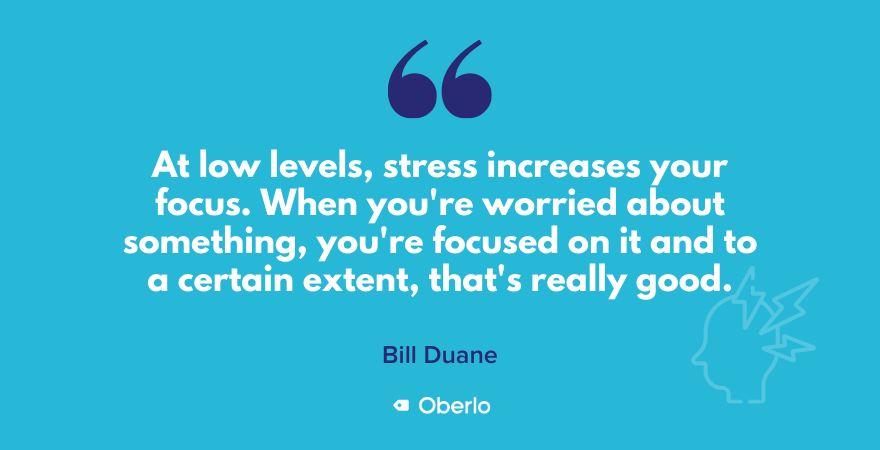 Bill Duane quote on stress levels