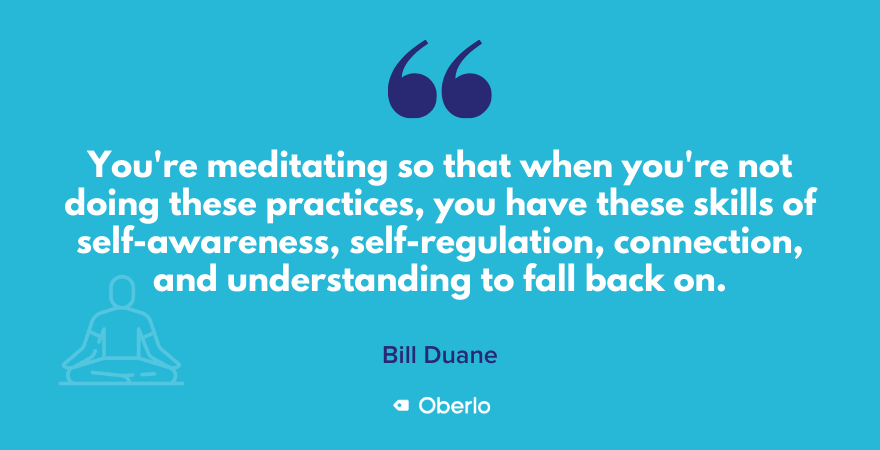 Bill Duane on why you meditate