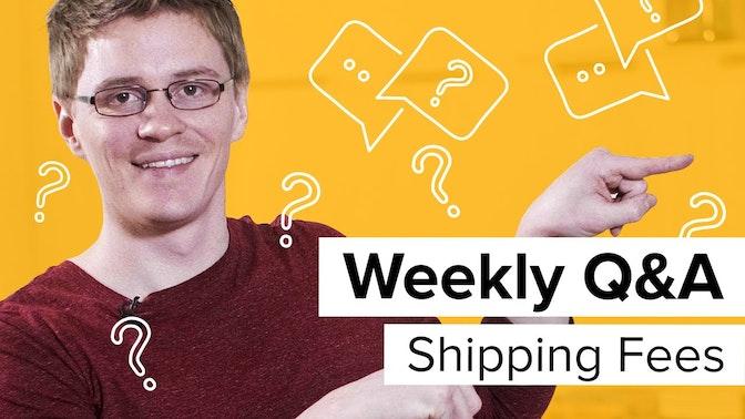 shipping fees Q&A