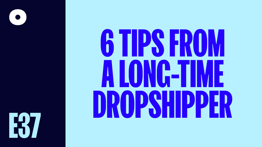 Six Tips From A Long-Time Dropshipper That All Beginners Should Hear