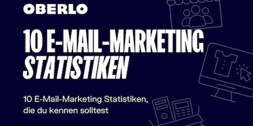 E-Mail-Marketing Statistiken: 10 Fakten, die du kennen solltest [Infografik]