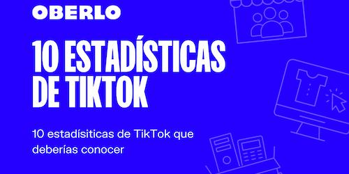 10 estadísticas de TikTok que debes conocer en 2020 [Infografía]