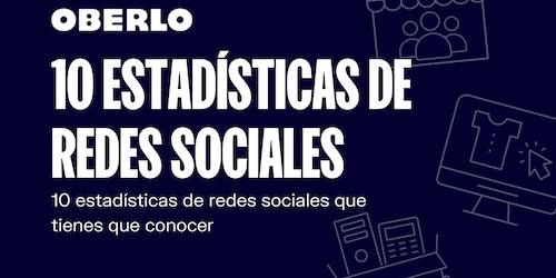 Estadísticas redes sociales 2020: 10 datos que te sorprenderán