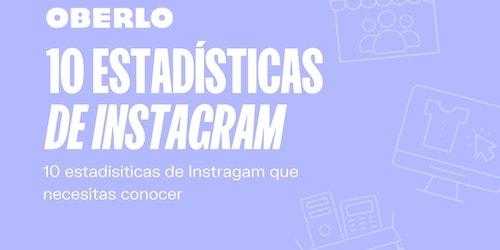 Estadísticas Instagram 2020: 10 datos curiosos de Instagram que debes conocer