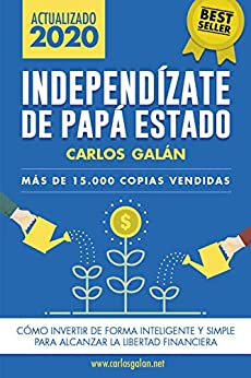 independizate de papa estado libertad financiera