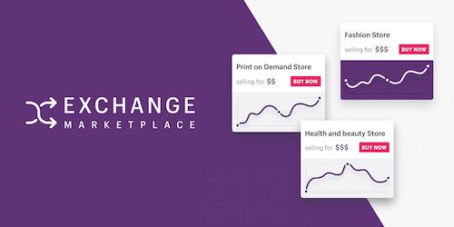 Exchange Marketplace: Cómo comprar y vender tiendas Shopify