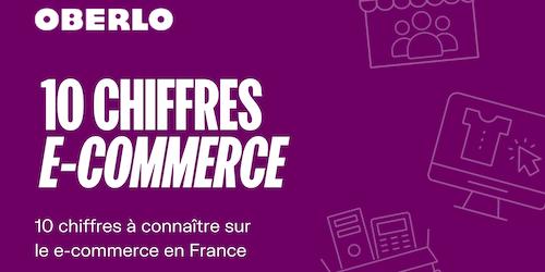 E commerce France : 10 chiffres à connaître en 2021 [Infographie]