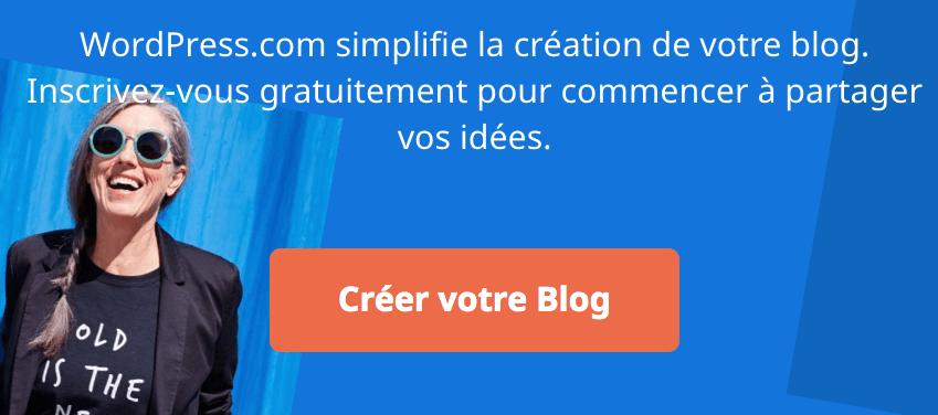Ouvrir un blog sur WordPress