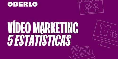 Vídeo marketing: 5 estatísticas que você precisa conhecer em 2020 [INFOGRÁFICO]