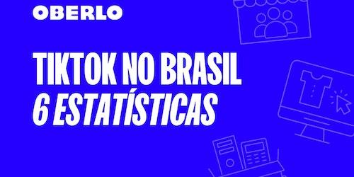 Nova rede social em números: TikTok no Brasil [INFOGRÁFICO]