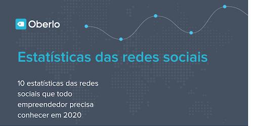 10 estatísticas das redes sociais mais usadas em 2020 [INFOGRÁFICO]