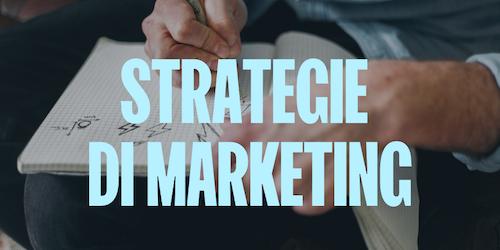 Le strategie di marketing gratuite (e non) fondamentali per il 2021