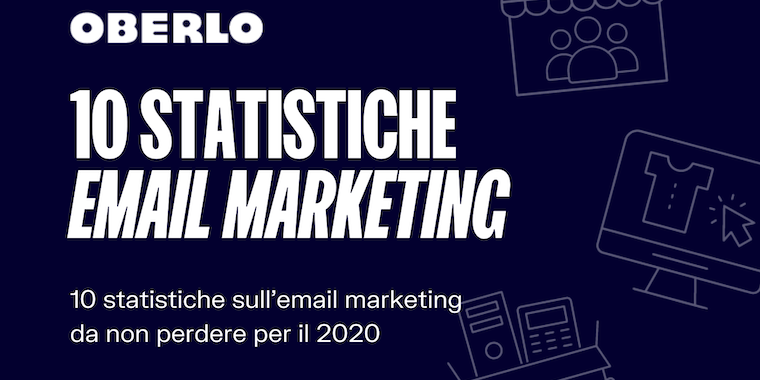 10 statistiche per l'email marketing da non perdere nel 2020