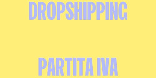 Dropshipping senza partita IVA: è possibile?
