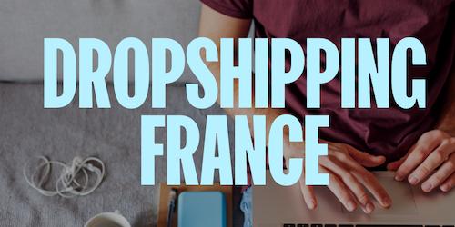 Dropshipping France : fournisseurs, conseils et stratégie
