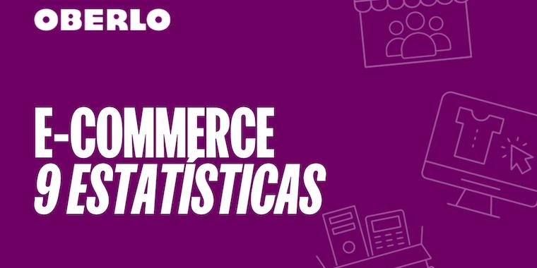 Crescimento do e-commerce: 9 estatísticas que mostram os números do e-commerce