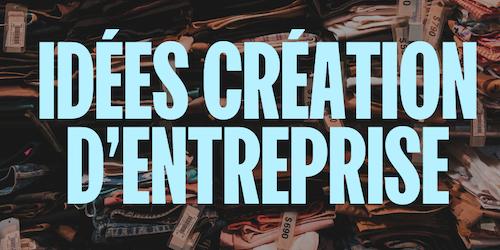 30 idées de création d'entreprise et de niches qui vous feront gagner de l'argent en 2021
