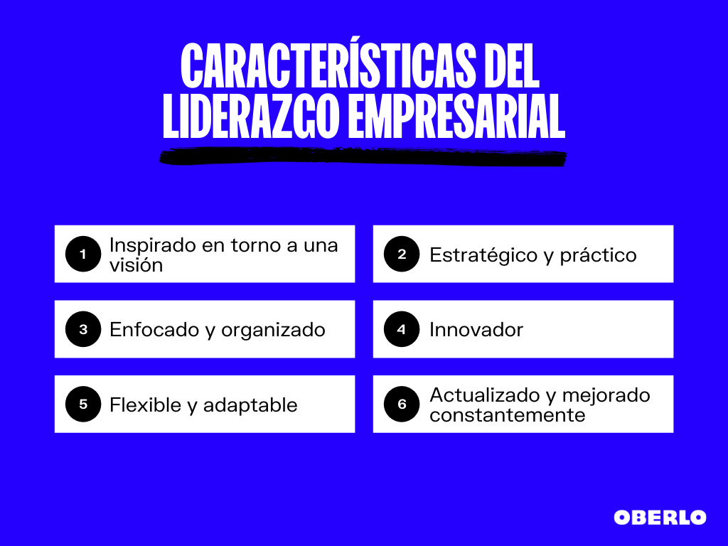 caracteristicas del liderazgo empresarial