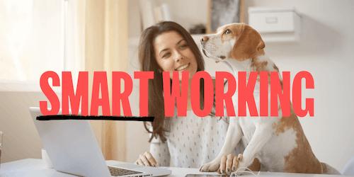 Smart working: cos'è, come funziona e perché è importante