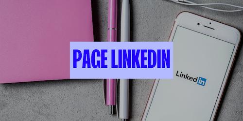 Créer une page LinkedIn Entreprise et générer des leads