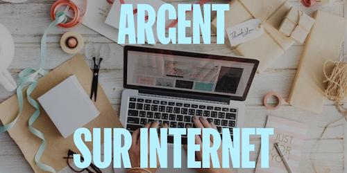 20 bonnes idées pour vraiment gagner de l'argent sur Internet