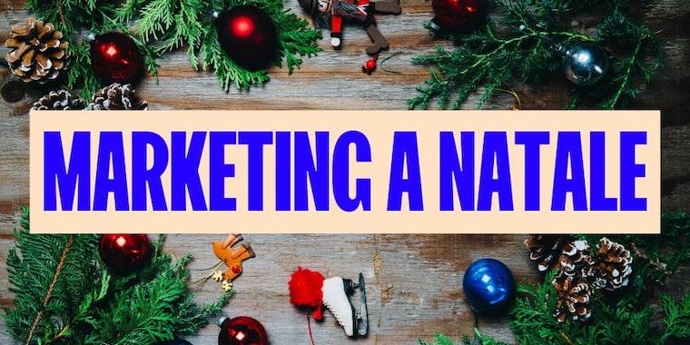Marketing a Natale 2020: 10 idee per promuovere il tuo ecommerce