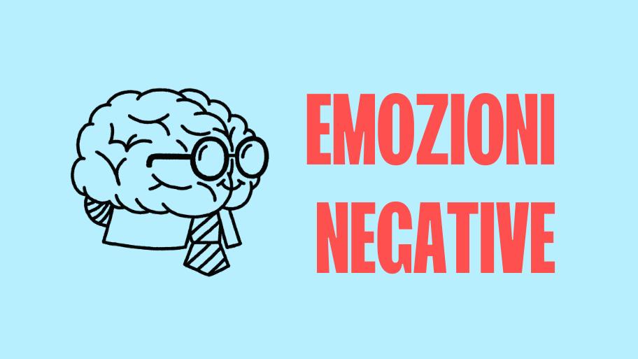 origine delle emozioni negative
