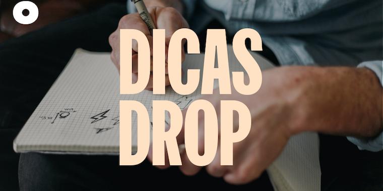 Dicas Drop: o que vender para ganhar dinheiro?