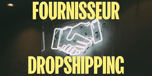 Fournisseurs dropshipping : comment choisir les meilleurs