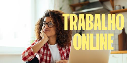 17 ideias de trabalho online para 2021