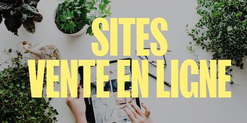 Les 15 meilleurs sites de vente en ligne et comment s'en inspirer