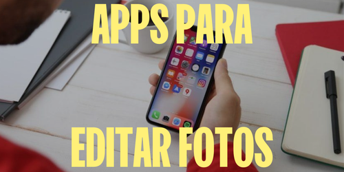 Las 18 mejores aplicaciones para editar fotos para iPhone y Android en 2021