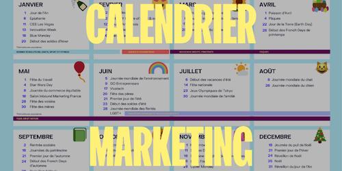 Calendrier marketing 2021 : les temps forts et opportunités e-commerce à ne pas manquer
