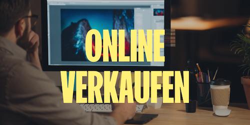 Online verkaufen: Ideen für den Start als Online-Entrepreneur
