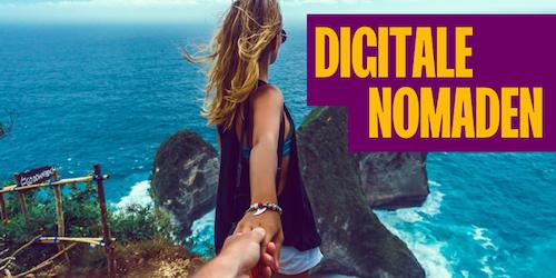 Digitale Nomaden: Die Welt bereisen und gleichzeitig Geld verdienen