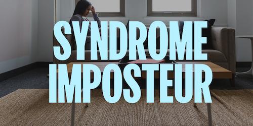 Syndrome de l'imposteur : test, résultats et solutions