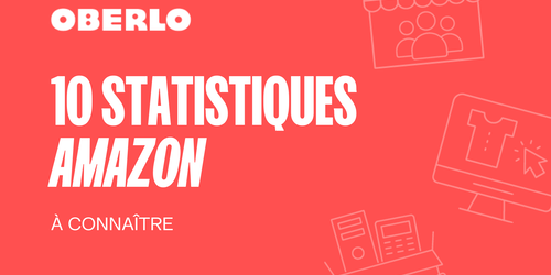 Amazon chiffres : 10 statistiques à connaître en 2021