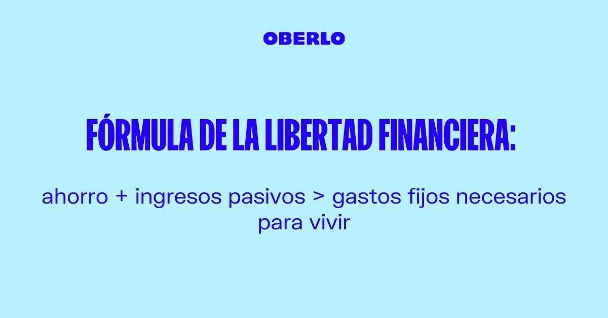 formula libertad financiera