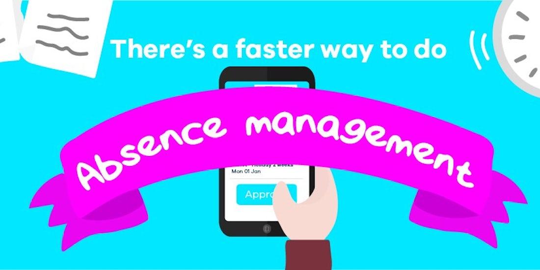 Making Absence Management Faster hero image