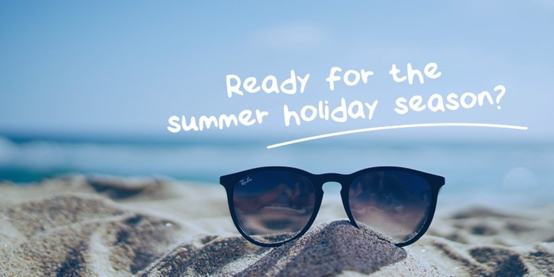 Are you ready for the summer holiday season? hero image