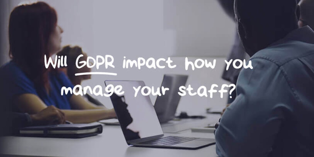 How will GDPR change the way you process staff data? hero image