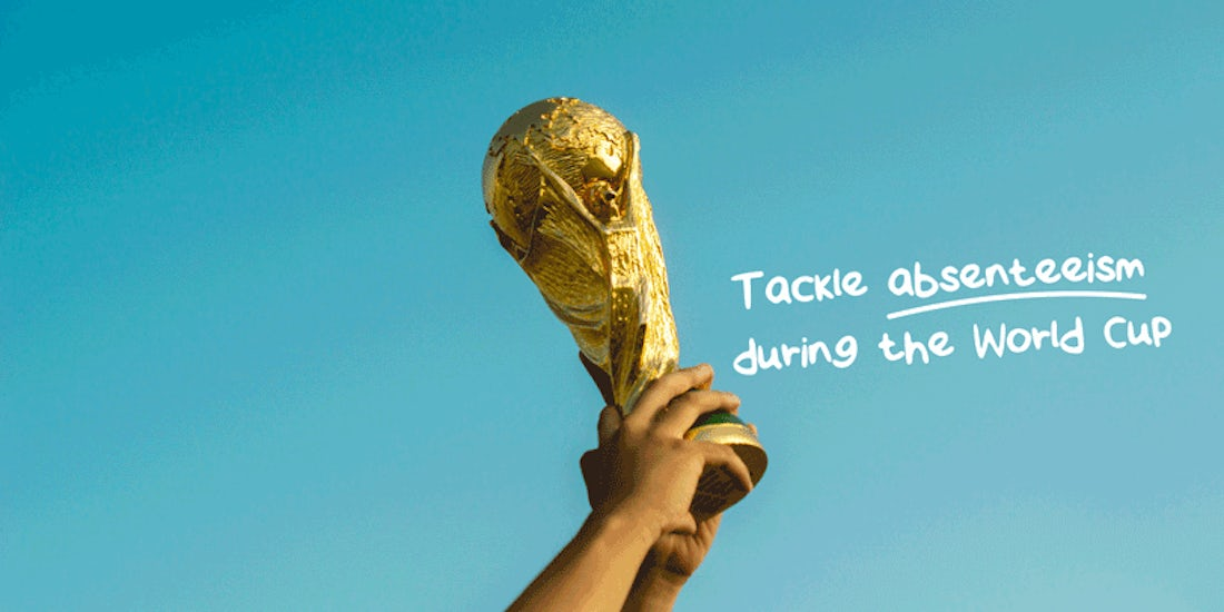 Health warning: World Cup fever rules staff out of action | BrightHR hero image