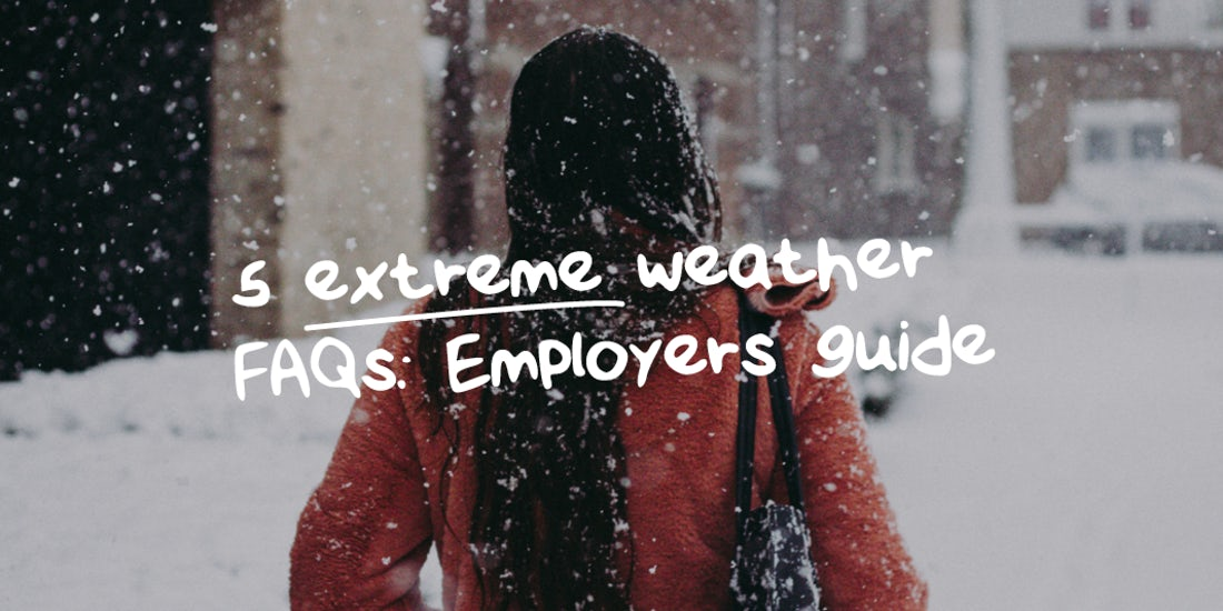 5 extreme weather FAQs: What to do if snow impacts your business hero image