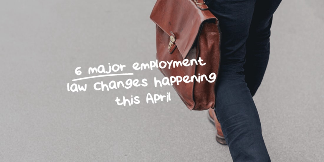6 major employment law changes happening this April hero image