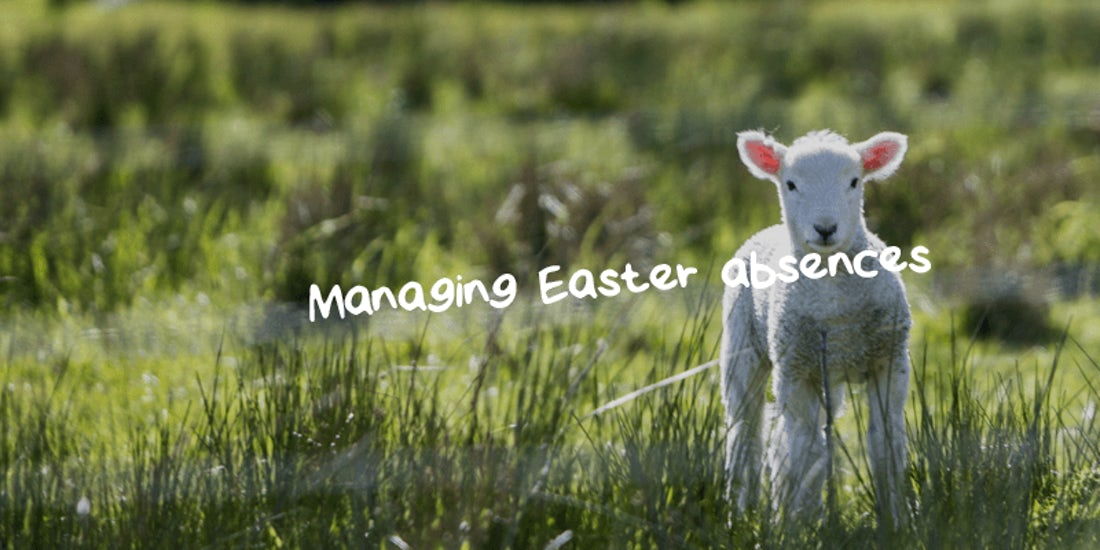 Managing Easter absences hero image